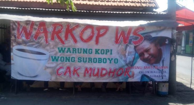 Warkop mulai pasang gambar Whisnu Sakti Buana Calon Walikota Surabaya.